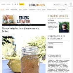 Marmelade de citron (honteusement facile)
