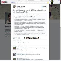 """Jasper Piersma on Twitter: """"De hoofdredactie van de NOS is niet zo blij met die 'hoax' van LAKS."""