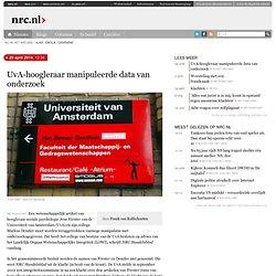 29april2014 NRC: UvA-hoogleraar manipuleerde data van onderzoek
