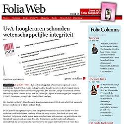foliaweb: UvA-hoogleraren schonden wetenschappelijke integriteit