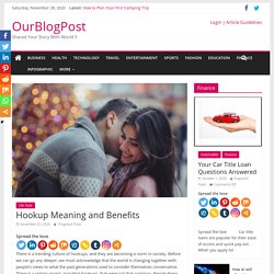 Hookup Meaning and Benefits