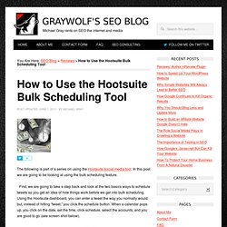 How to Use the Hootsuite Bulk Scheduling Tool