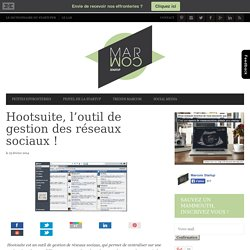 Hootsuite, l'outil de gestion des réseaux sociaux