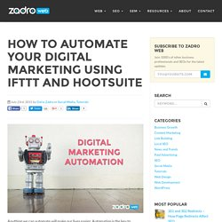 Using IFTTT and Hootsuite for Marketing Automation