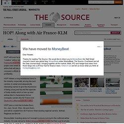 L'info est déjà sur les sites étrangers (HOP! Along with Air France-KLM - The Source)