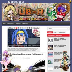Touhou 13.5 Hopeless Masquerade Full Version + Update 1.01 ~ ECUAPANA - UB-R GAMES