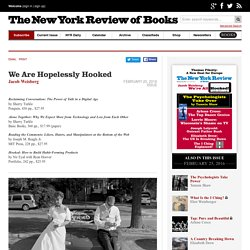 We Are Hopelessly Hooked by Jacob Weisberg