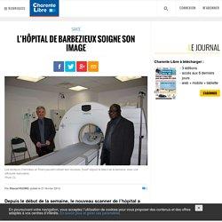 L'hôpital de Barbezieux soigne son image - Charente Libre.fr