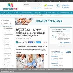 Hôpital public : la CFDT alerte sur les conditions de travail des soignants