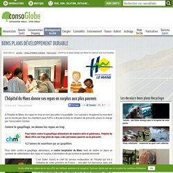 CONSOGLOBE - NOV 2013 - L'hôpital du Mans donne ses repas en surplus aux plus pauvres