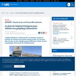 FRANCE BLEU 09/04/18 Le plan de l'hôpital d'Avignon pour réduire son gaspillage alimentaire