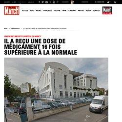 Un enfant meurt à l'hôpital de Nancy - Il a reçu une dose de médicament 16 fois supérieure à la normale