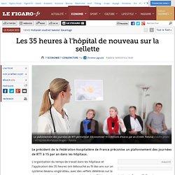 Les 35heures à l'hôpital de nouveau sur la sellette