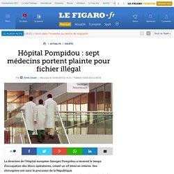 Hôpital Pompidou : sept médecins portent plainte pour fichier illégal