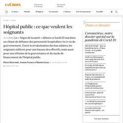 Hôpital public: ce que veulent les soignants
