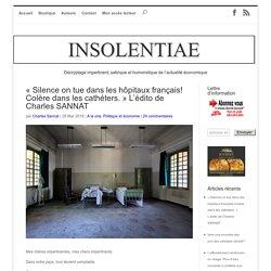 « Silence on tue dans les hôpitaux français! Colère dans les cathéters.