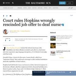 Court rules Hopkins wrongly rescinded job offer of deaf nurse