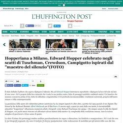 """Hopperiana a Milano, Edward Hopper celebrato negli scatti di Tuschman, Crewdson, Campigotto ispirati dal """"maestro del silenzio""""(FOTO)"""