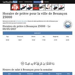 Horaire prière Besançon 25000 - Heure de prière Besançon 25000