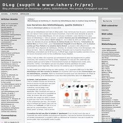 Les horaires des bibliothèques, quelle histoire ! « DLog (supplt à www.lahary.fr/pro)
