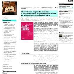 Happy Hours - Horaires et bibliothèques - Etudes du MOTif - Etudes et données