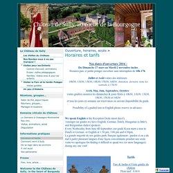 Horaires et tarifs - Château de Sully, au coeur de la Bourgogne