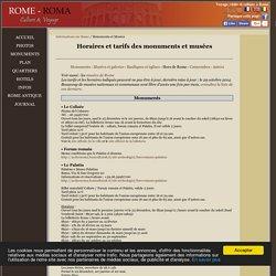 Horaires et conditions de visites des monuments et des musées à Rome