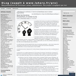 Sous les horaires d'ouverture, le social (1/2) « DLog (supplt à www.lahary.fr/pro)