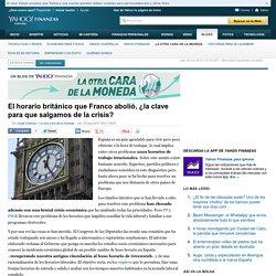 El horario británico que Franco abolió, ¿la clave para que salgamos de la crisis? - La otra cara de la moneda