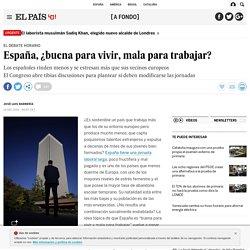horario debate: España, ¿buena para vivir, mala para trabajar?