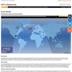Horario Mundial - Hora Exacta, Mapa de los Husos Horarios, Reloj Mundial.