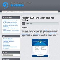 Horizon 2025, une vision pour nos écoles