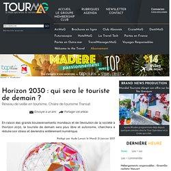 Horizon 2030 : qui sera le touriste de demain ?