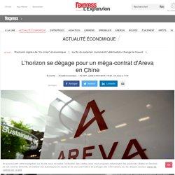 L'horizon se dégage pour un méga-contrat d'Areva en Chine