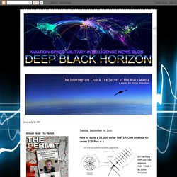 Black Horizon: How to build a $5,000 dollar UHF SATCOM antenna for under $20 Part 4-1