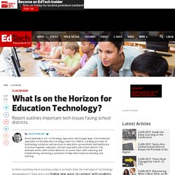 What Is on the Horizon for Education Technology?