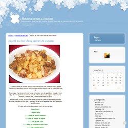 poulet au four dans sachet de cuisson · L'HORIZON LOINTAIN, LA REUNION