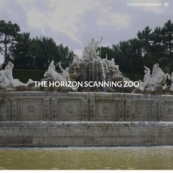 The horizon scanning zoo