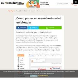 Cómo poner un menú horizontal en blogger - Trucos Diseño Web