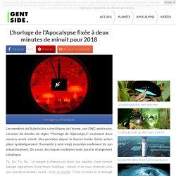 L'horloge de l'Apocalypse fixée à deux minutes de minuit pour 2018