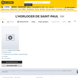 L'Horloger de Saint-Paul - film 1974