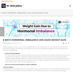 6 Ways Hormonal Imbalance Can Cause Weight Gain