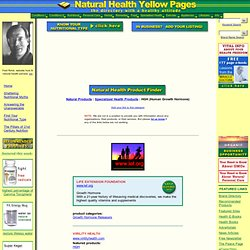 HGH (Human Growth Hormone): Natural Product Listings from Natural Health Yellow Pages