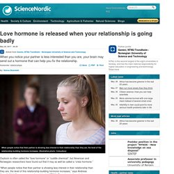 Love hormone is released when your relationship is going badly