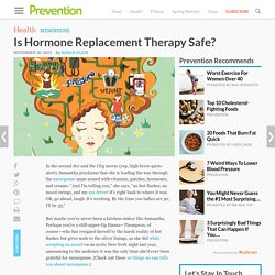 Is Hormone Replacement Therapy Safe
