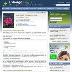 Hormones, forme et médecine anti-âge