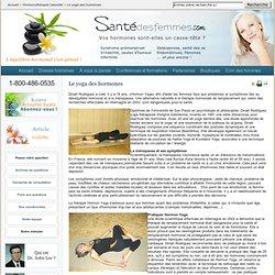Le yoga des hormones - Hormonothérapie naturelle - Santé des femmes