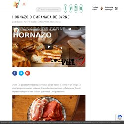 HORNAZO O EMPANADA DE CARNE - El Cocinero Fiel