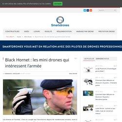 Black Hornet : les mini drones qui intéressent l'armée