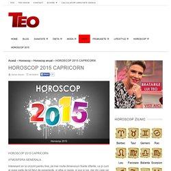 HOROSCOP 2015 CAPRICORN - Horoscop anual